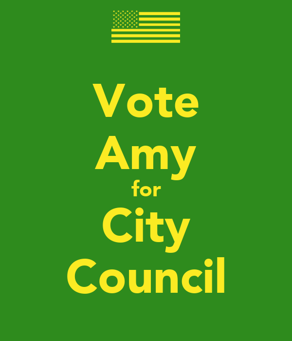 Vote Amy for City Council