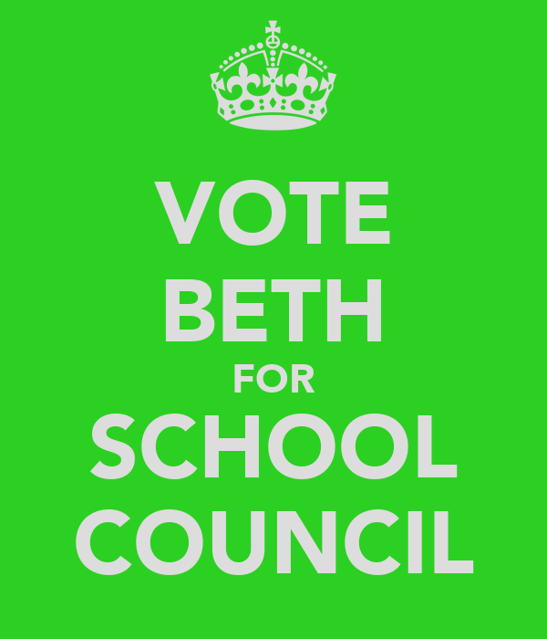 VOTE BETH FOR SCHOOL COUNCIL