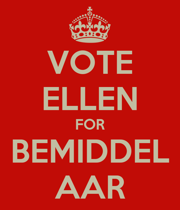 VOTE ELLEN FOR BEMIDDEL AAR