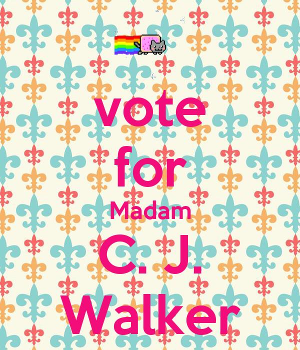 vote for Madam C. J. Walker