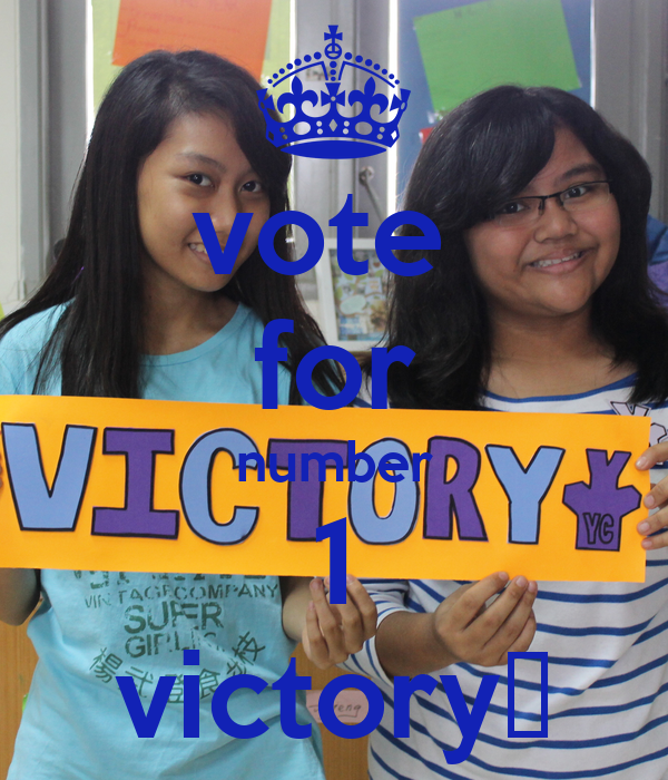 vote  for number 1 victory♚