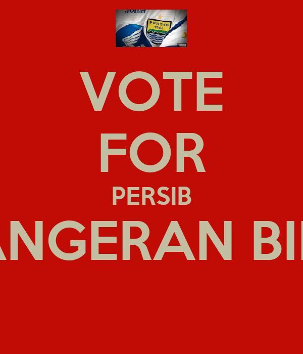 VOTE FOR PERSIB PANGERAN BIRU
