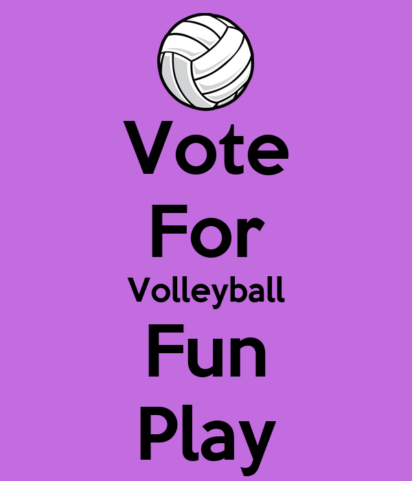Vote For Volleyball Fun Play