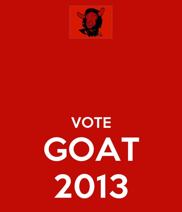 VOTE GOAT 2013