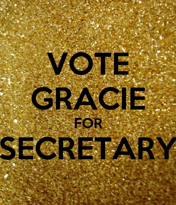 VOTE GRACIE FOR SECRETARY