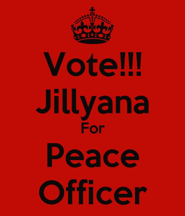 Vote!!! Jillyana For Peace Officer
