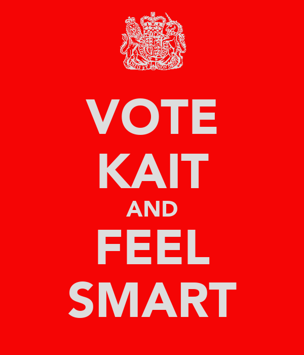 VOTE KAIT AND FEEL SMART