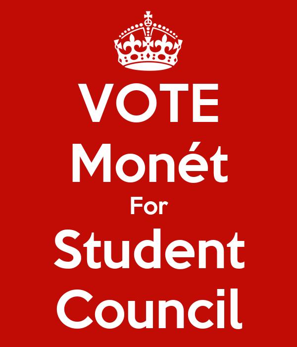 VOTE Monét For Student Council