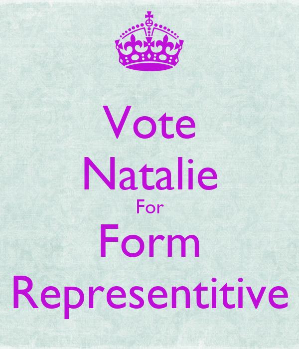 Vote Natalie For Form Representitive