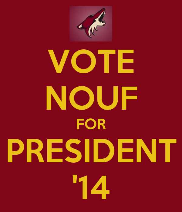 VOTE NOUF FOR PRESIDENT '14