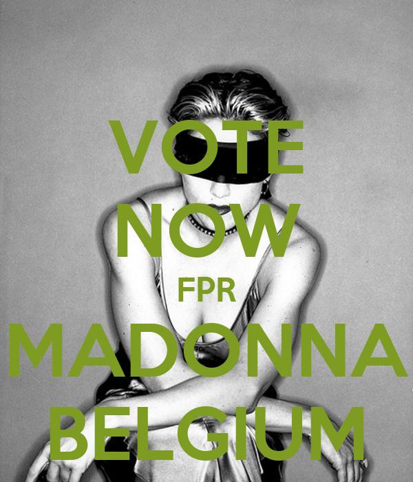 VOTE NOW FPR MADONNA BELGIUM
