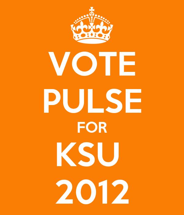 VOTE PULSE FOR KSU  2012