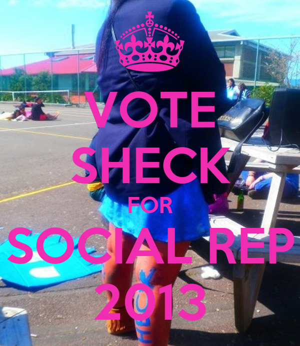 VOTE SHECK FOR SOCIAL REP 2013