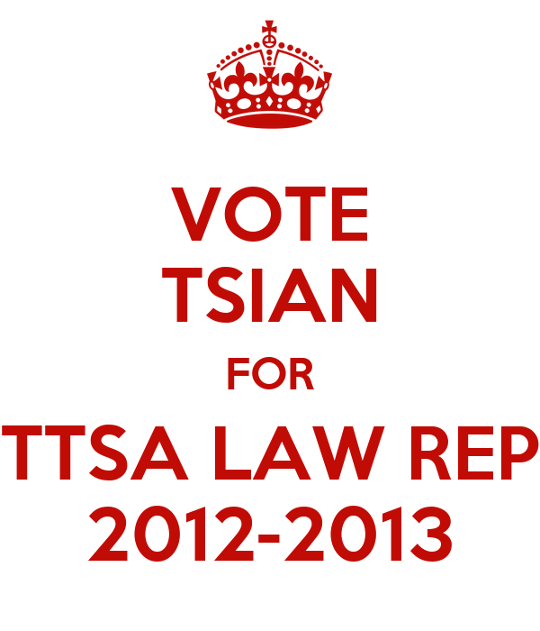 VOTE TSIAN FOR TTSA LAW REP 2012-2013