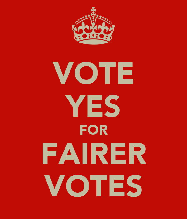 VOTE YES FOR FAIRER VOTES