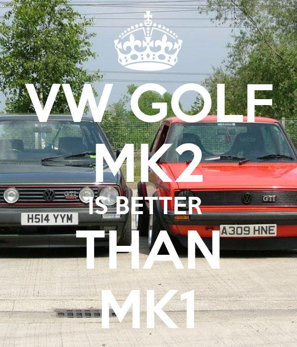 VW GOLF MK2 IS BETTER  THAN MK1