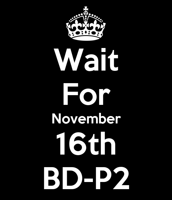 Wait For November 16th BD-P2