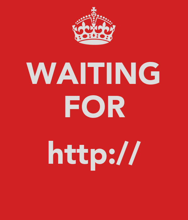 WAITING FOR  http://