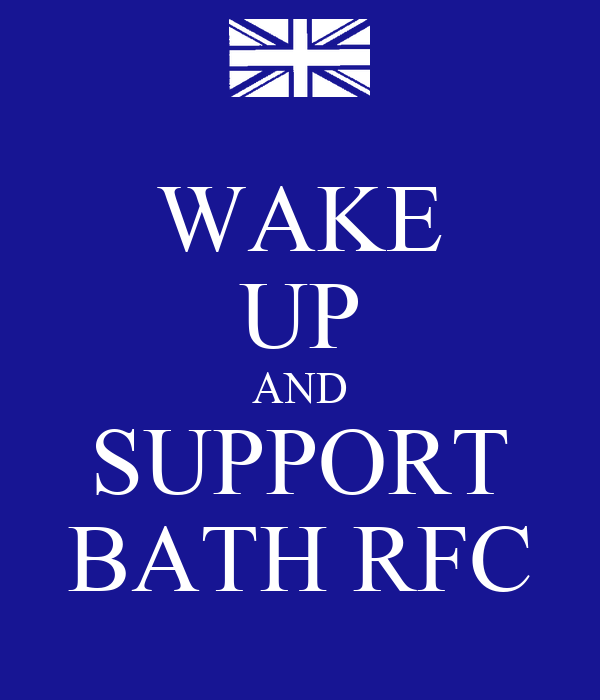 WAKE UP AND SUPPORT BATH RFC