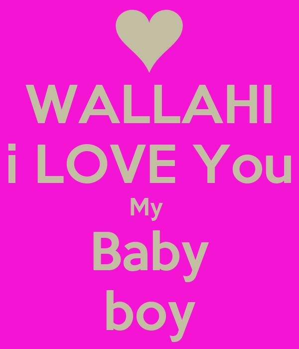 Wallahi I Love You My Baby Boy Poster Jenna Keep Calm O Matic