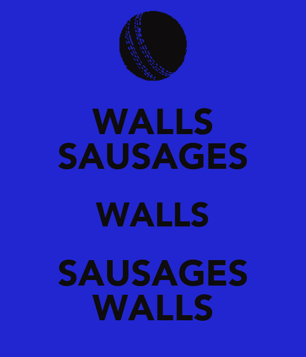 WALLS SAUSAGES WALLS SAUSAGES WALLS