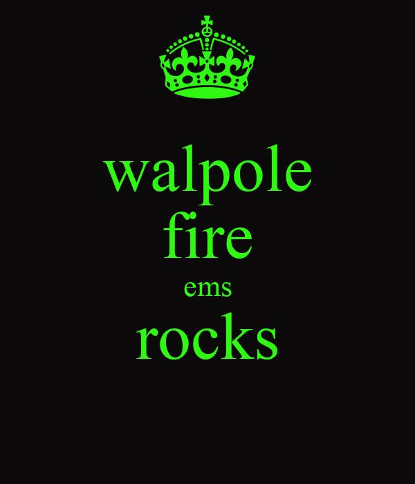 walpole fire ems rocks