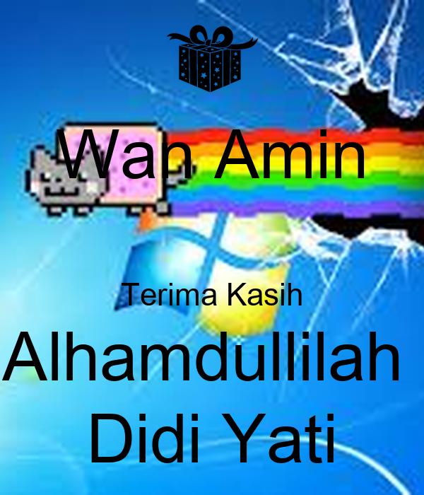 Wan Amin  Terima Kasih Alhamdullilah  Didi Yati