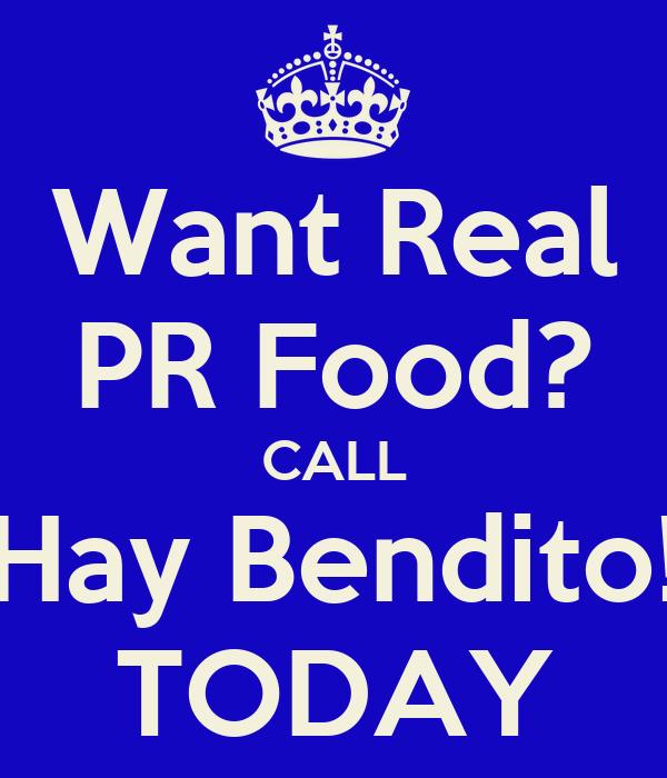 Want Real PR Food? CALL Hay Bendito! TODAY