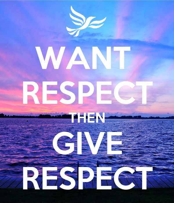 Want Respect Then Give Respect Poster Karthikk Kumaresan Keep Calm O Matic