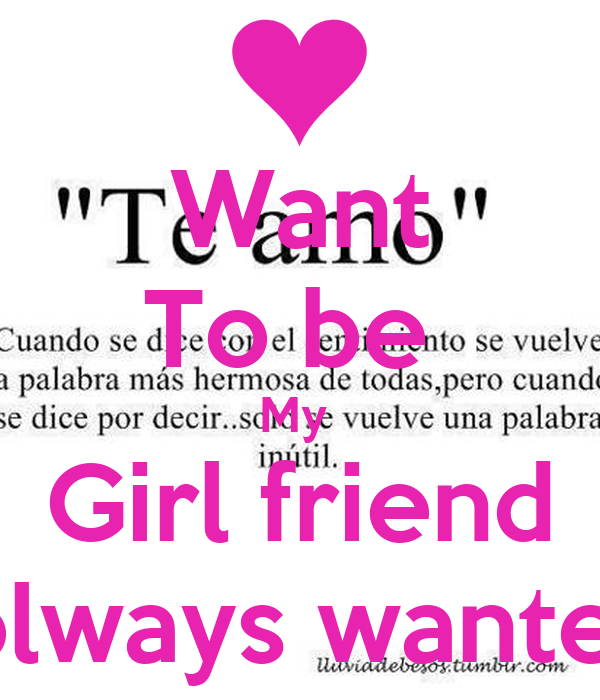 Want To be  My  Girl friend I olways wanted