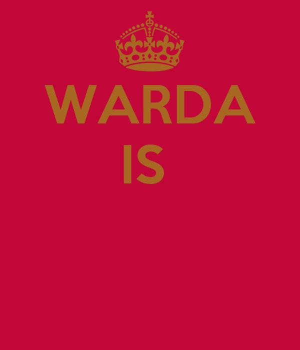 WARDA IS