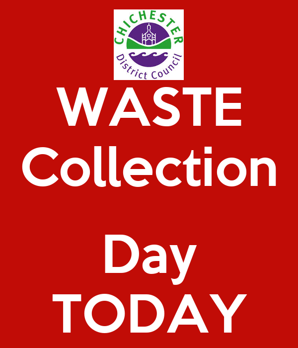 WASTE Collection  Day TODAY