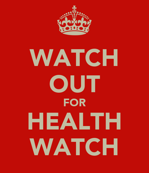 WATCH OUT FOR HEALTH WATCH