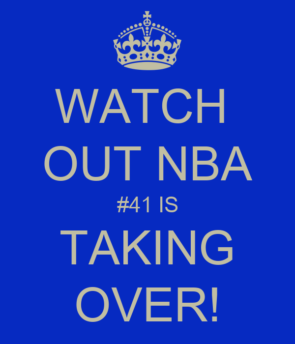 WATCH  OUT NBA #41 IS TAKING OVER!