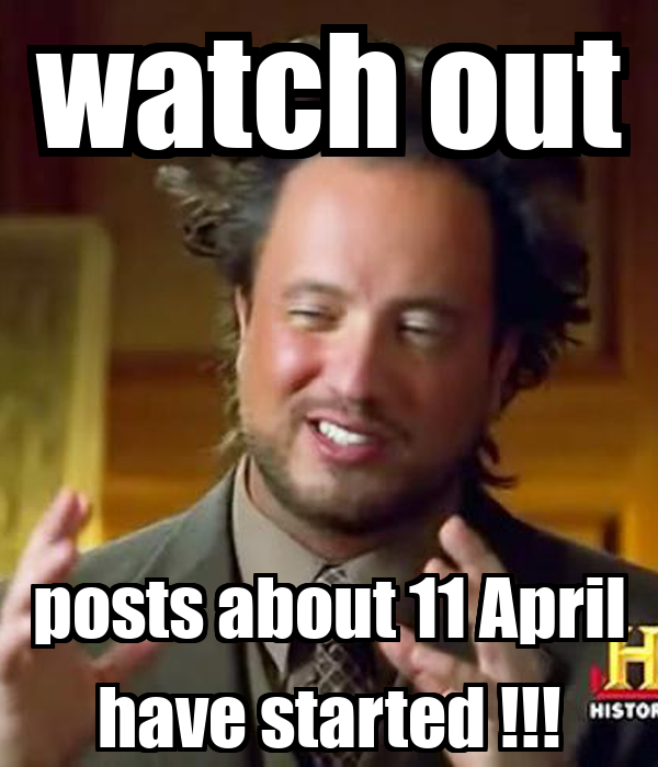 watch out  posts about 11 April have started !!!