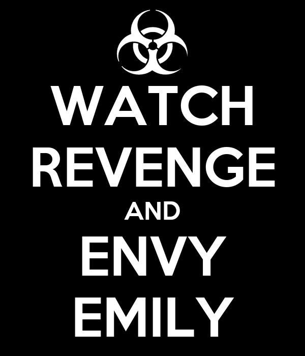 WATCH REVENGE AND ENVY EMILY