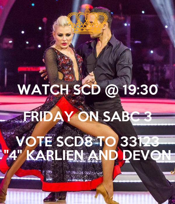 """WATCH SCD @ 19:30 FRIDAY ON SABC 3 VOTE SCD8 TO 33123 """"4"""" KARLIEN AND DEVON"""