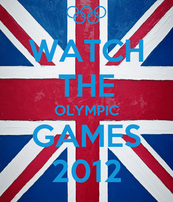 WATCH THE OLYMPIC GAMES 2012