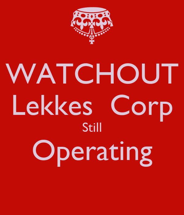 WATCHOUT Lekkes  Corp Still Operating