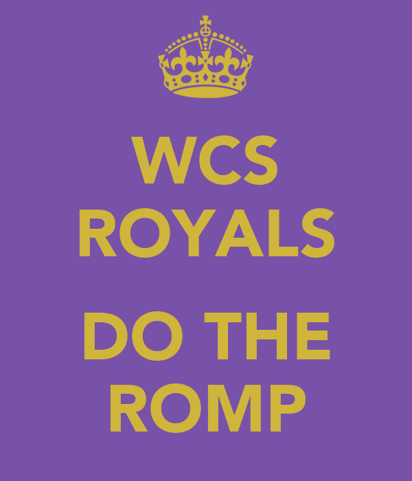 WCS ROYALS  DO THE ROMP