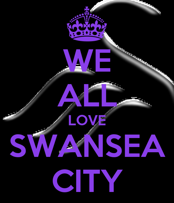 WE ALL LOVE SWANSEA CITY