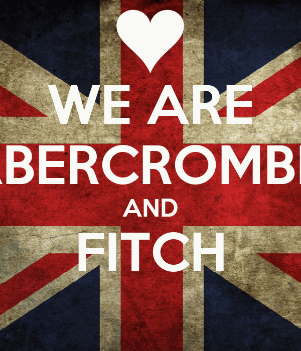 WE ARE ABERCROMBIE AND FITCH