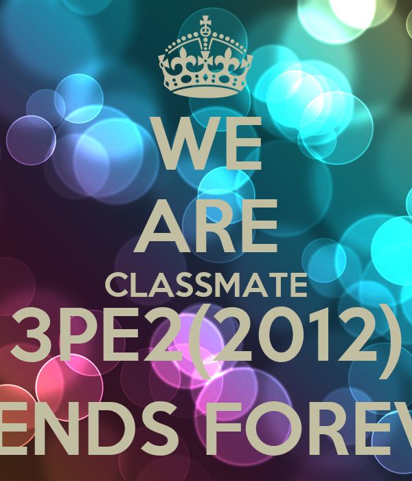WE ARE CLASSMATE 3PE2(2012) FRIENDS FOREVER
