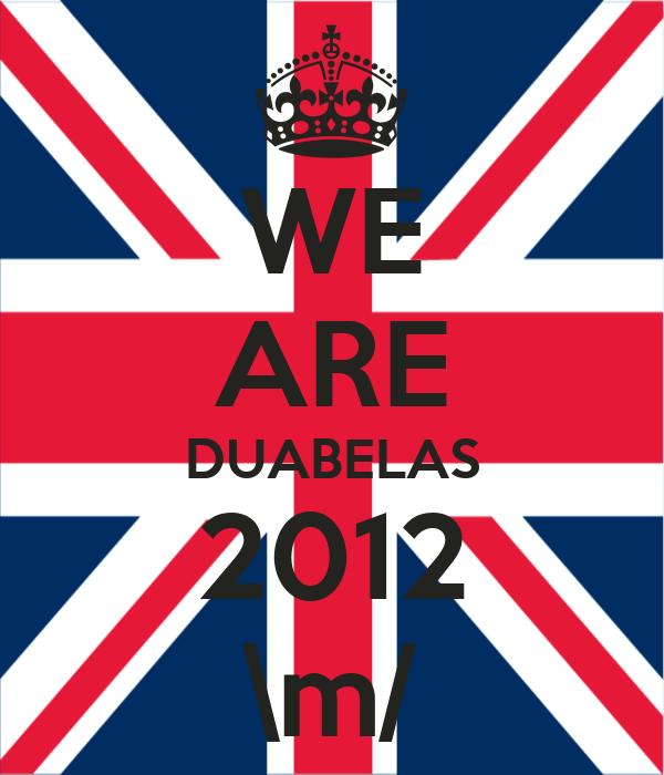 WE ARE DUABELAS 2012 \m/