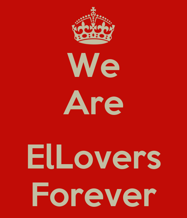 We Are  ElLovers Forever