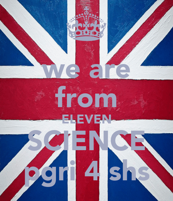 we are from ELEVEN SCIENCE pgri 4 shs