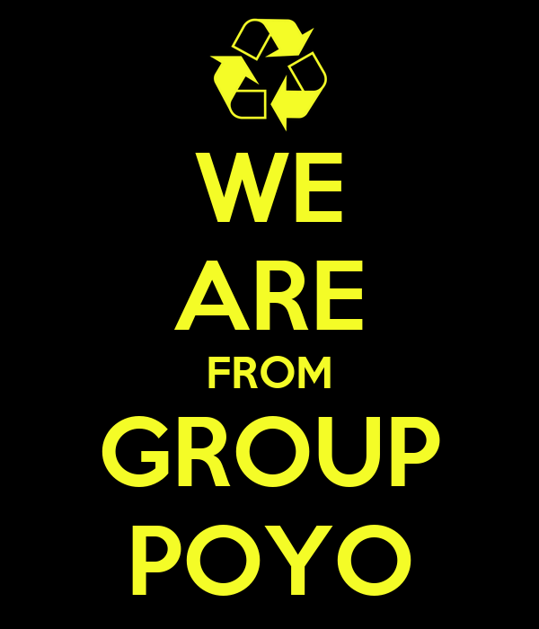 WE ARE FROM GROUP POYO