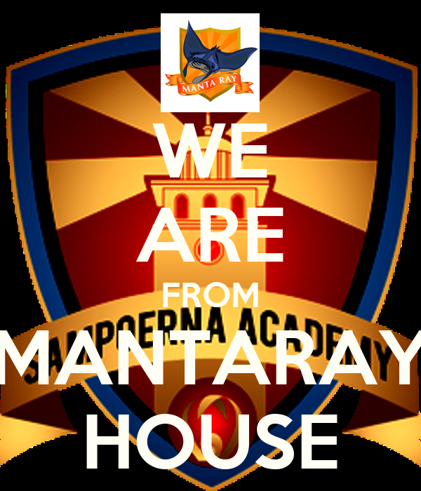 WE ARE FROM MANTARAY HOUSE
