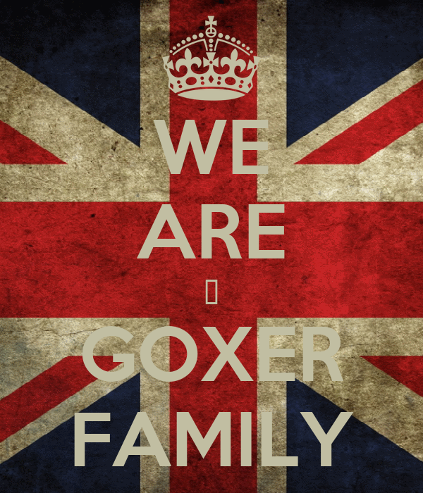 WE ARE ♣ GOXER FAMILY