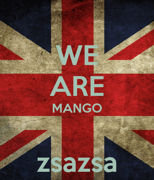 WE ARE MANGO  zsazsa